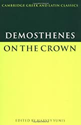 Demosthenes: On the Crown (Cambridge Greek and Latin Classics)