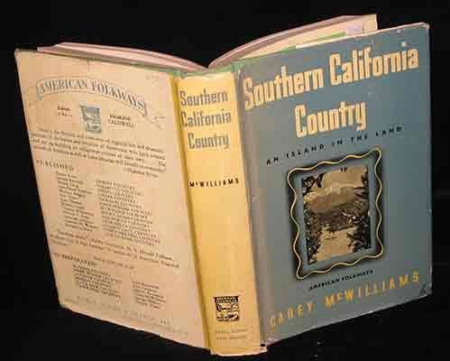 Southern California Country: An Island on the Land (American Folkways Series) by Carey McWilliams (1946-06-30)