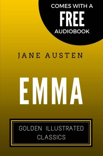 Emma: Golden Illustrated Classics (Comes with a Free Audiobook)