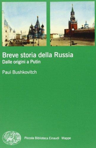 Breve storia della Russia. Dalle origini a Putin