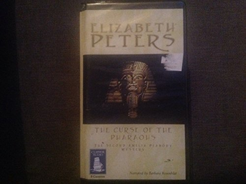 The Curse of The Pharaohs by Elizabeth Peters (Complete and Unabridged) Audio Cassette book narrated by Barbara Rosenblat