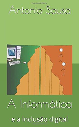 A Informática: e a inclusão digital