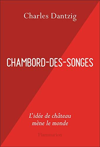 Chambord-des-Songes (Essais) (French Edition)