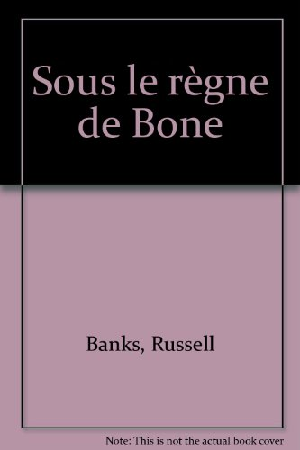 Sous le règne de Bone
