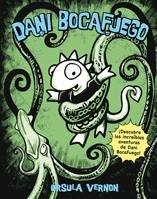 Dani Bocafuego (Novela Gráfica) por Ursula Vernon