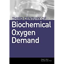 Third Century of Biochemical Oxygen Demand