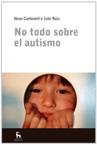 No Todo Sobre El Autismo (ESCUELA LACANIANA)