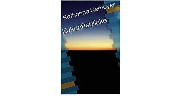Zukunftsblicke (German Edition)
