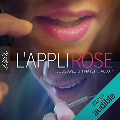 L'Appli Rose. La série complète par Olympe de G., Alexandra Cismondi