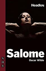 Salome (Headlong) by Oscar Wilde (2010-05-06)