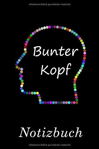Bunter Kopf Notizbuch: | Notizbuch mit 110 linierten Seiten | Format 6x9 DIN A5 | Soft cover matt |
