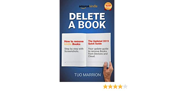 DELETE A BOOK How to remove Kindle Books Step by step with Screenshots  The  Updated 2019 Quick Guide: Your update guide to remove Books from Devices