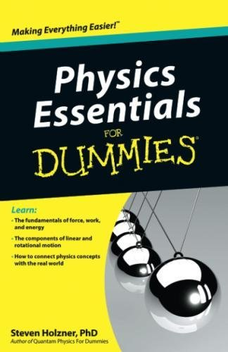Download Physics Essentials For Dummies Full Books By Steven