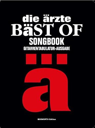 Die Ärzte: Bäst Of (Songbook): Liederbuch für Gitarre