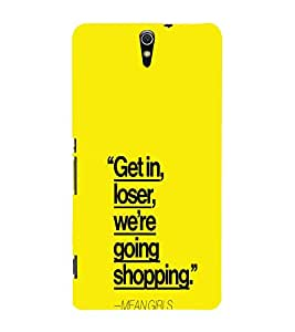 EPICCASE Meangirls Mobile Back Case Cover For Sony Xperia C5 Ultra Dual (Designer Case)