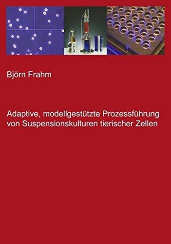 ützte Prozessführung von Suspensionskulturen tierischer Zellen ()