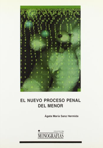 El nuevo proceso penal de menor (MONOGRAFÍAS)
