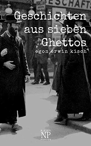 Geschichten aus sieben Ghettos (Kisch bei Null Papier)