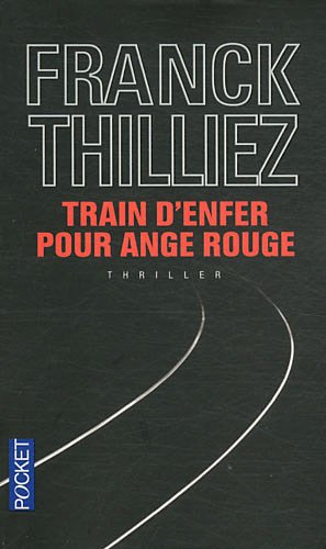 "<a href=""/node/7469"">Train d'enfer pour ange rouge</a>"