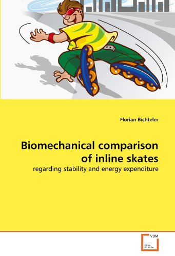 Price comparison product image Biomechanical comparison of inline skates: regarding stability and energy expenditure