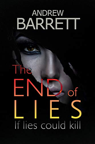 The End of Lies by Andrew Barrett