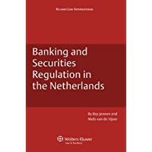 Banking and Securities Regulation in the Netherlands (Dutch Business Law)
