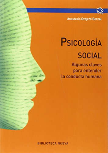 Psicología social: Algunas claves para entender la conducta humana (PSICOLOGIA UNIVERSIDAD)
