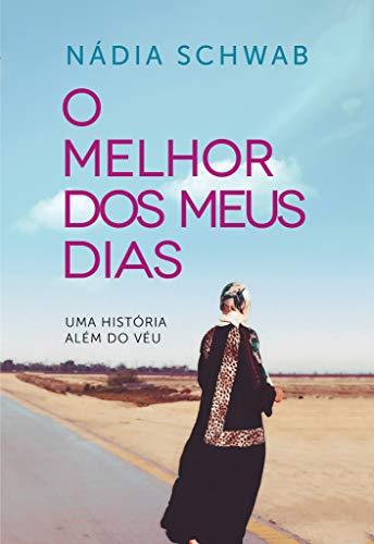 O Melhor dos Meus Dias: Uma História Além do Véu (Portuguese Edition)