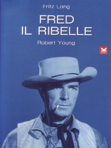fred-il-ribelle-western-union-italien-import