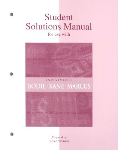 Student Solutions Manual to accompany Investments by Zvi Bodie (2004-02-02)