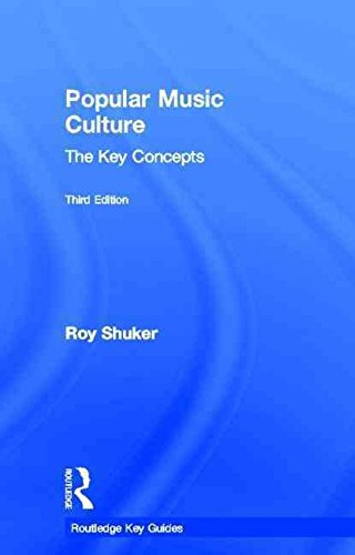 [(Popular Music Culture: The Key Concepts)] [By (author) Roy Shuker] published on (January, 2012)