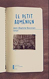 Le petit arménien par Jean-Baptiste Baronian
