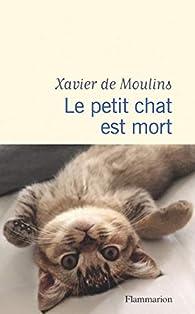 Le petit chat est mort par de Moulins