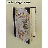 Libro dei Viaggi artigianale - Formato 17 x 24
