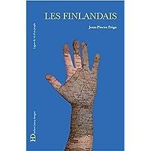 Les finlandais (Lignes de vie d'un peuple)