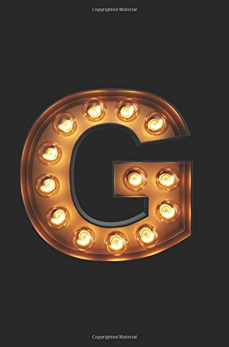 G: Glowing G Initial Notebook: Monogram Initial G Journal | Personalized Notebook por Nifty Notebooks