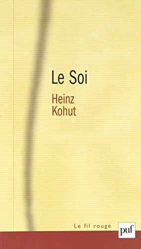 Le Soi par Heinz Kohut