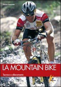 La mountain bike. Tecnica e allenamento