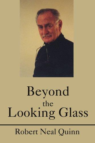 Beyond the Looking Glass por Robert N. Quinn