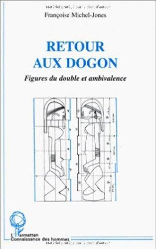 Retour aux Dogon: Figures du double et ambivalence