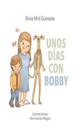 Unos días con Bobby por Silvia Miró Quesada