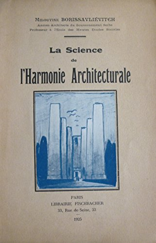 La science de l'Harmonie Architecturale