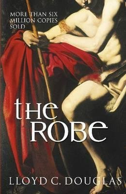 [(The Robe)] [By (author) Lloyd C. Douglas] published on (June, 2007) (Douglas Lloyd)