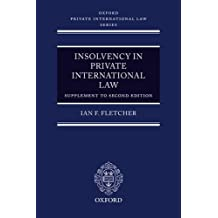 Insolvency in Private International Law: Main Work (Second Edition) and Supplement: Main Work and Supplement (Oxford Private International Law Series)