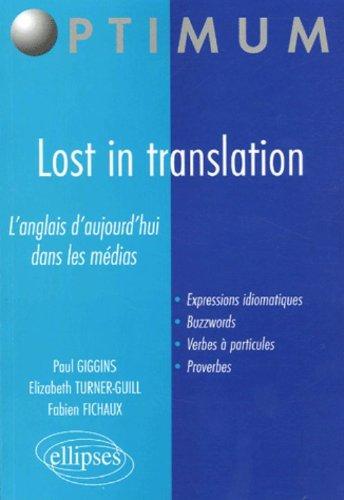 Lost in translation : L'anglais d'aujourd'hui dans les médias