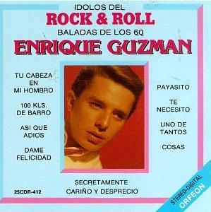 Enrique Guzman -  ENRIQUE GUZMAN - SUS GRANDES EXITOS EN ESPAÑOL
