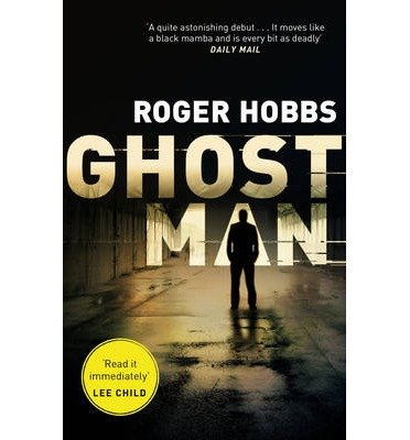 [(Ghostman)] [ By (author) Roger Hobbs ] [July, 2014]