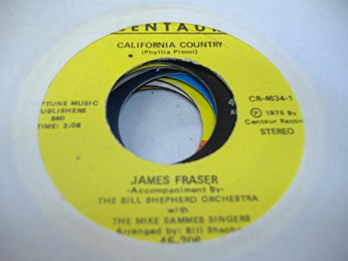 JAMES FRASER 45 RPM California Country / Reflections In A Pool - California Pool