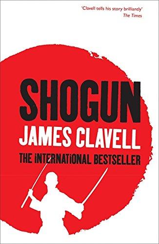 SHOGUN: A Novel of Japan (The Asian Saga)