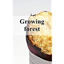 Growing forest (Scots Edition)